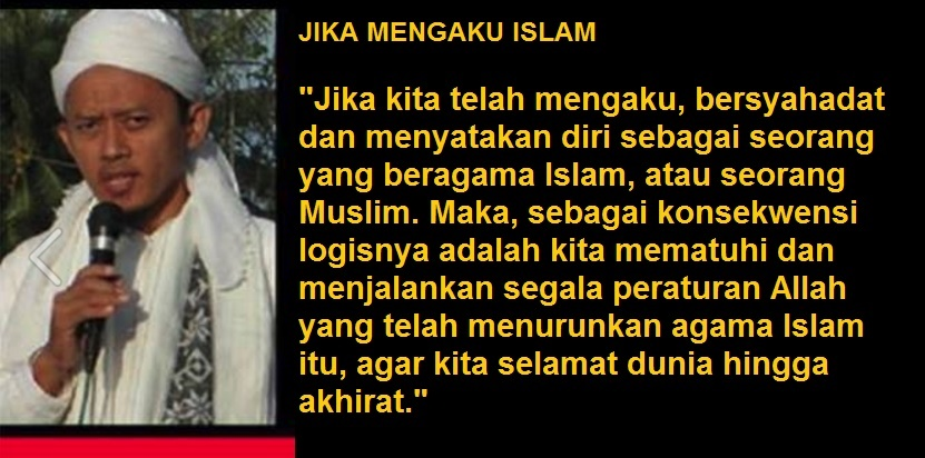 Mengaku Islam, Maka Pasrah Total Pada Peraturan Allah