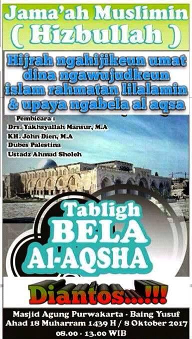 Jama'ah Muslimin (Hizbullah) Kabupatén Purwakarta Ngayakeun Tabligh Akbar Sareng Longmarch Al-Aqsha