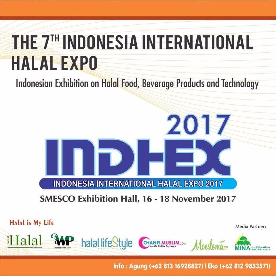 Pameran Halal Indonesia INDHEX 2017 Akan Digelar di Gedung SMESCO Jakarta