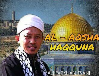 Khutbah Jumat : Jihad Bebaskan Yerusalem