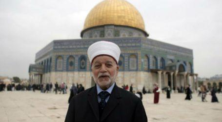 Mufti Yerusalem : Israel Semakin Ingin Kuasai Al-Aqsha