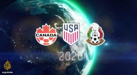 AS, Kanada dan Meksiko Tuan Rumah Piala Dunia 2026