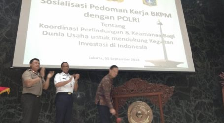 BKPM-Polri Sosialisasi Jaminan Keamanan Berinvestasi