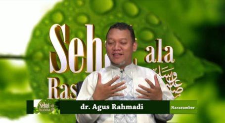 Kesehatan dan Puasa (Oleh: dr Agus Rahmadi, M.Biomed M.A.)