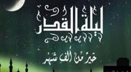 Do'a Khusus pada Lailatul Qadar