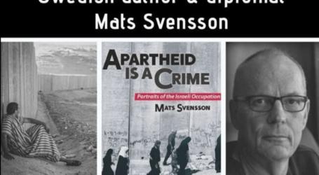 Mantan Diplomat Swedia : Apartheid Israel adalah Kejahatan