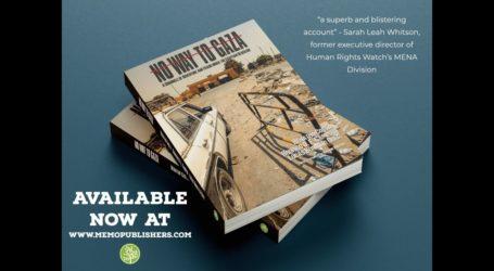 Buku No Way to Gaza Ungkap Penipuan di Bawah Blokade Mesir