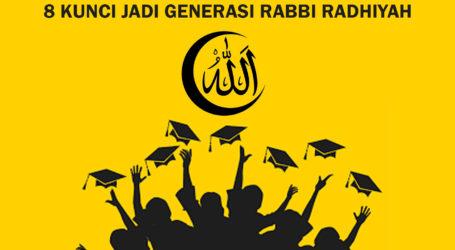 "Delapan Kunci Utama Menjadi Generasi ""Rabbi Radhiyah"" Seperti Nabi Yahya"