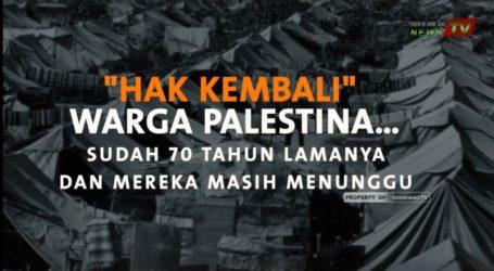 [VIDEO] Hak Kembalinya Warga Palestina