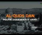 [VIDEO] Al-Quds dan Politik Diskriminatif Israel