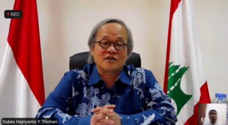 Dubes Hajriyanto: Indonesia-Lebanon Punya Hubungan Sangat Akrab