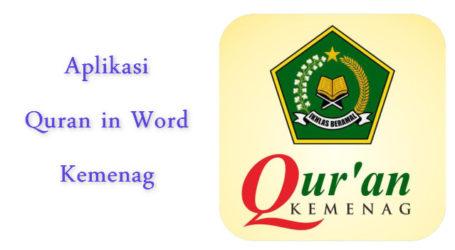 Kemenag Luncurkan Aplikasi Quran In Word versi Terbaru