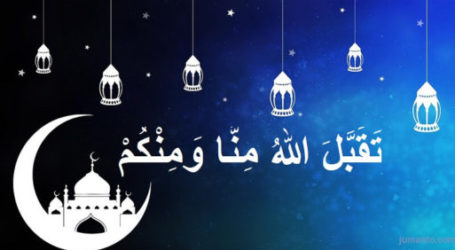 """Makna Ucapan Idul Fitri """"Taqabbalallahu Minna Waminkum"""""""
