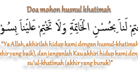 Setiap Muslim, Berharap Husnul Khatimah