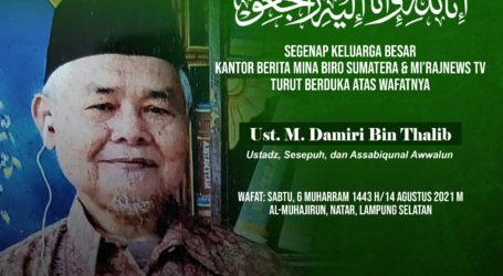 In Memoriam Ustadz Damiri Thalib: Da'i yang Gigih, Santun dan Istiqamah