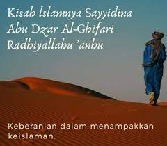 Abu Dzar Al-Ghifari, Terlahir dari Keluarga Perampok tapi Mendapat Hidayah